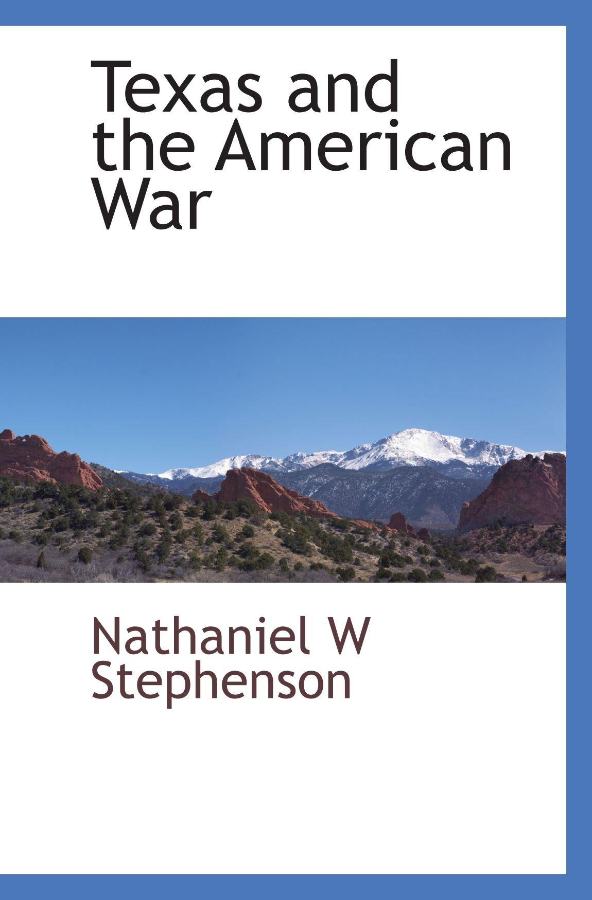 Texas and the American War pdf epub