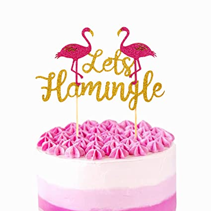 Amazon Lets Flamingle Cake Topper For Summer Tropical Hawaiian Luau Flamingo Party Bachelorette Bridal Shower Decorations Supplies