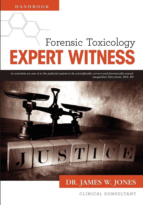 Forensic Toxicology Expert Witness Handbook