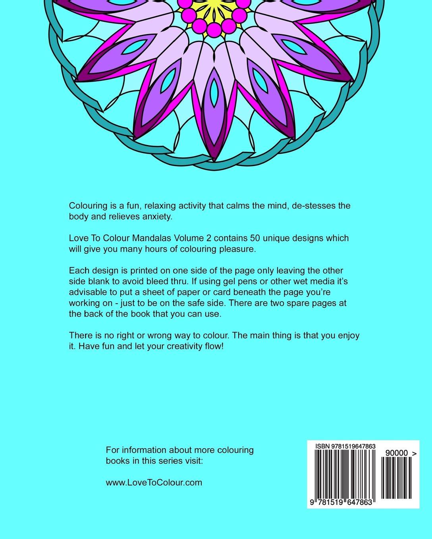 Amazon.com: Love To Colour: Mandalas Vol 2: 50 Beautiful Designs For ...