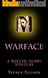 Warface: A Roller Derby Mystery