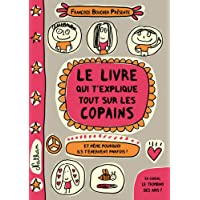 Le livre qui t'explique tout sur les copains