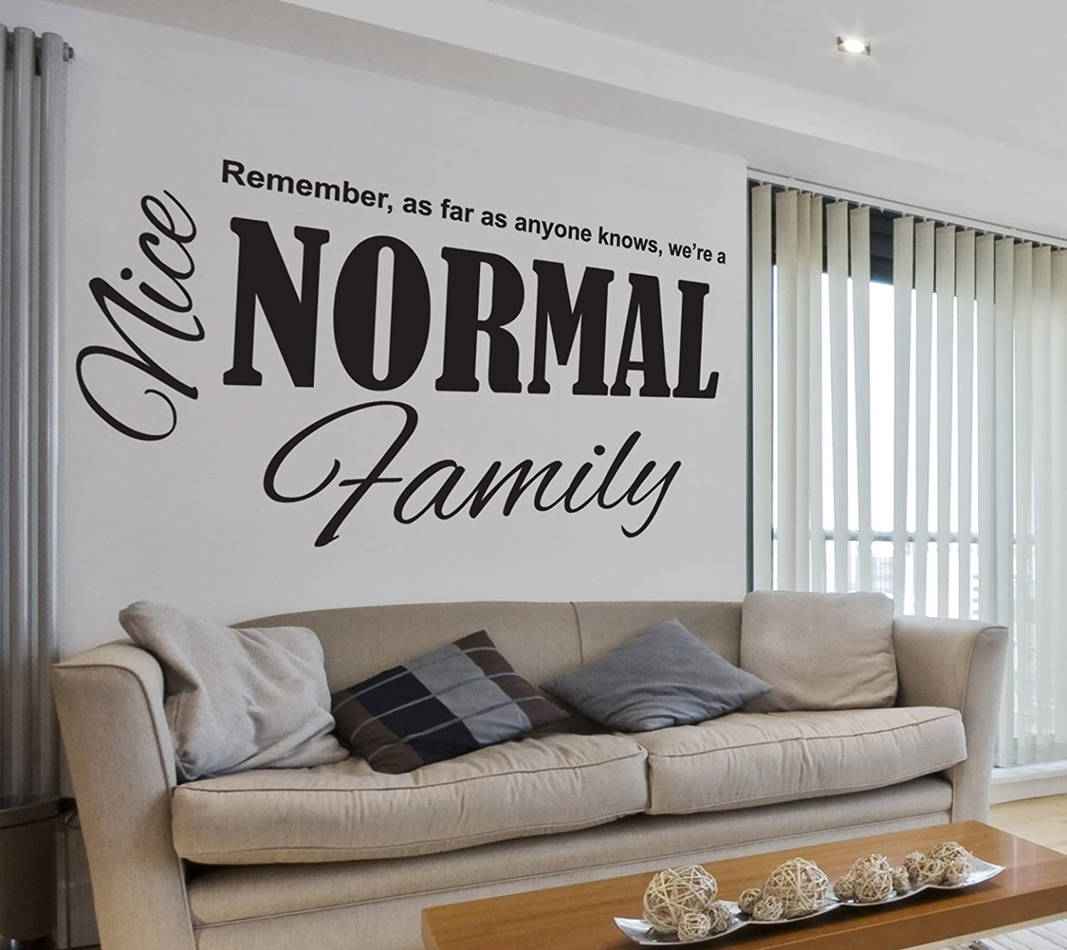 we are a nice normal family fun quote lounge living room hallway