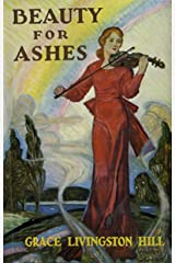 Beauty for Ashes Kindle Edition