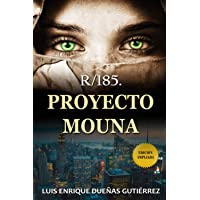 R/185. PROYECTO MOUNA: Novela de thriller psicológico en español con trama original de misterio, intriga y suspense y…