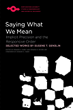 Saying What We Mean: Implicit Precision and the Responsive Order (Studies in Phenomenology and Existential Philosophy)