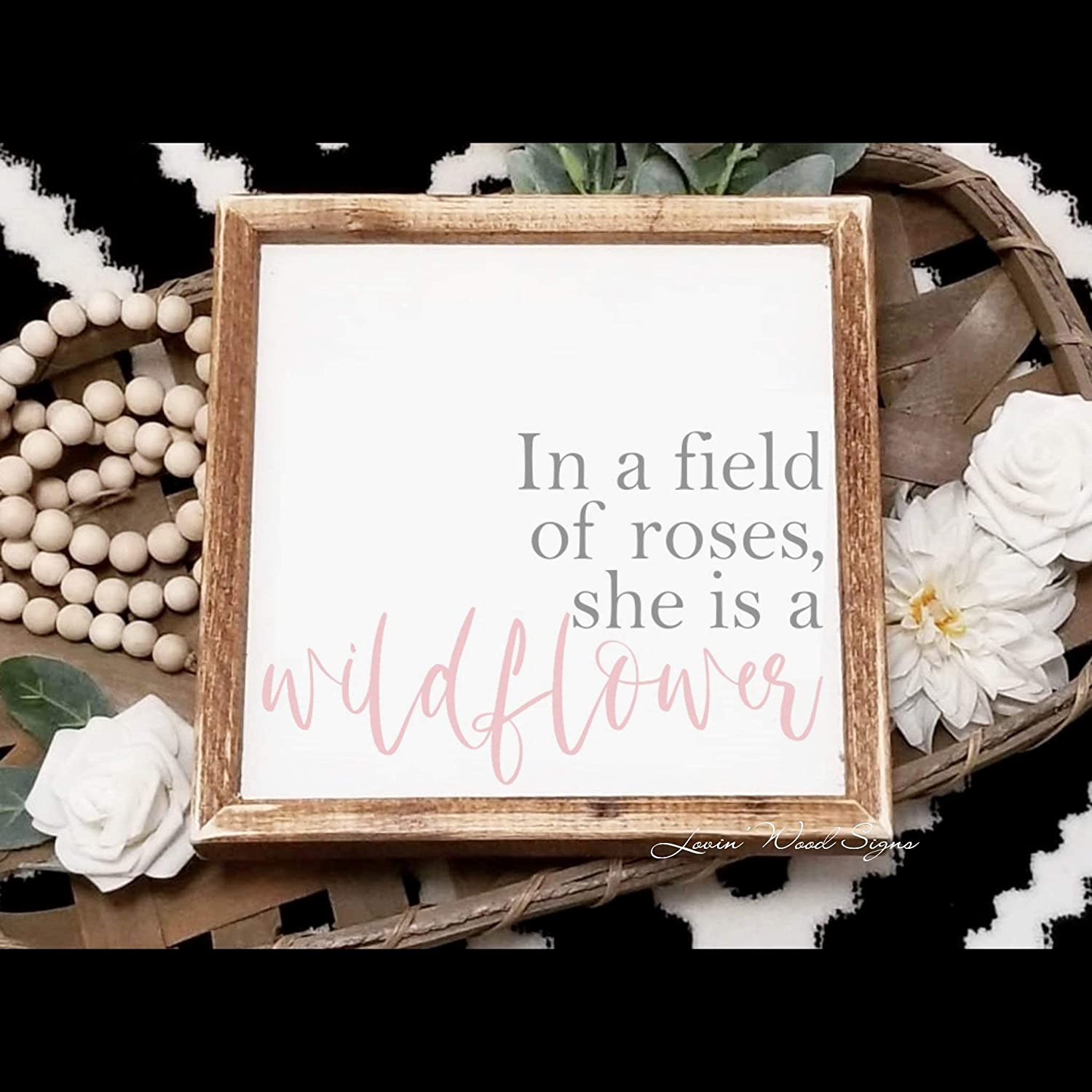 DASON in a Field of Roses she is a Wildflower Sign Above Crib Decor Nursery Decor Girls Room Decor Farmhouse Nursery Girls Nursery Decor