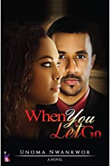 When You Let Go Kindle Edition