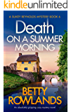 Death on a Summer Morning: An absolutely gripping cozy mystery novel