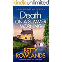 Death on a Summer Morning: An absolutely gripping cozy mystery novel (A Sukey Reynolds Mystery Book 6)