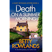 Death on a Summer Morning: An absolutely gripping cozy mystery novel (A Sukey Reynolds Mystery Book 6) (English Edition)