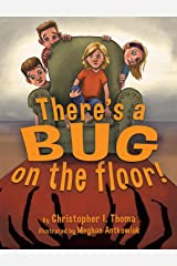 There's a Bug on the Floor Hardcover