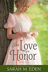 For Love or Honor Kindle Edition