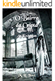 O Bairro da Cripta: tomo III - As Exéquias