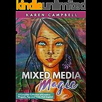 Mixed Media Magic: Mixed Media Art Techniques that