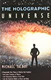 The Holographic Universe by Michael Talbot (7-Oct-1996) Paperback