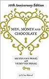 Men, Money & Chocolate: 10th Anniversary Edition