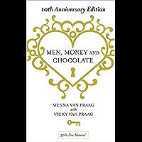 Men, Money & Chocolate: 10th Anniversary Edition (English Edition)