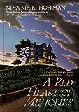 A Red Heart of Memories (A Spores Ferry Novel)