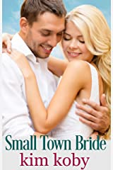 Small Town Bride (Small Town Brides Book 3) Kindle Edition