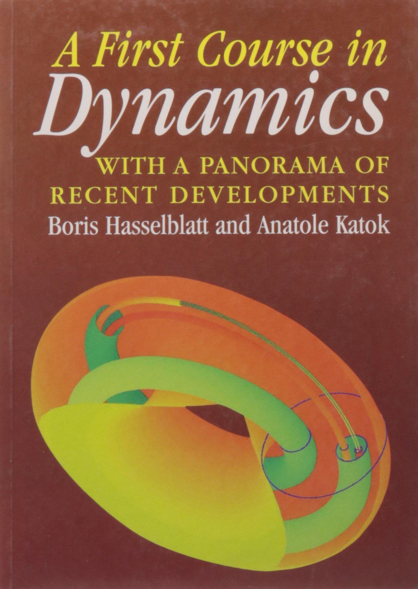 A First Course in Dynamics: HASSELBLATT: 9781107686113: Amazon.com: Books