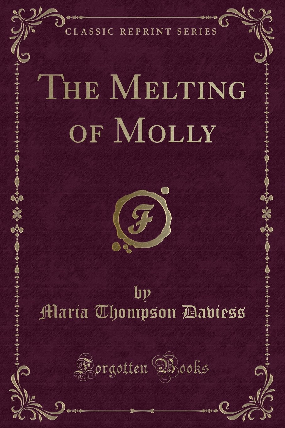 Download The Melting of Molly (Classic Reprint) ebook