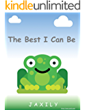 The Best I Can Be: A children's book