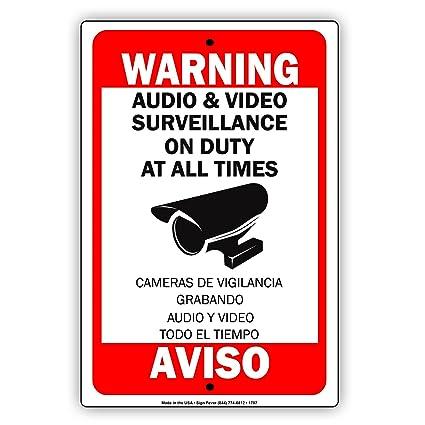 Warning Audio & Video Surveillance On Duty At All Times Aviso Camaras De Vigilancia Grabando Audio
