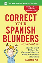 Correct Your Spanish Blunders, 2nd Edition (Correct Your Blunders) Paperback