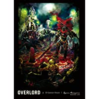 Overlord: The Dark Warrior N.2 (Novela) El Guerrero Oscuro