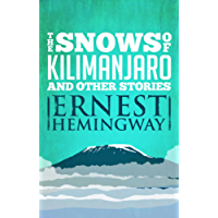 Snows of Kilimanjaro and Other Stories (English Edition)
