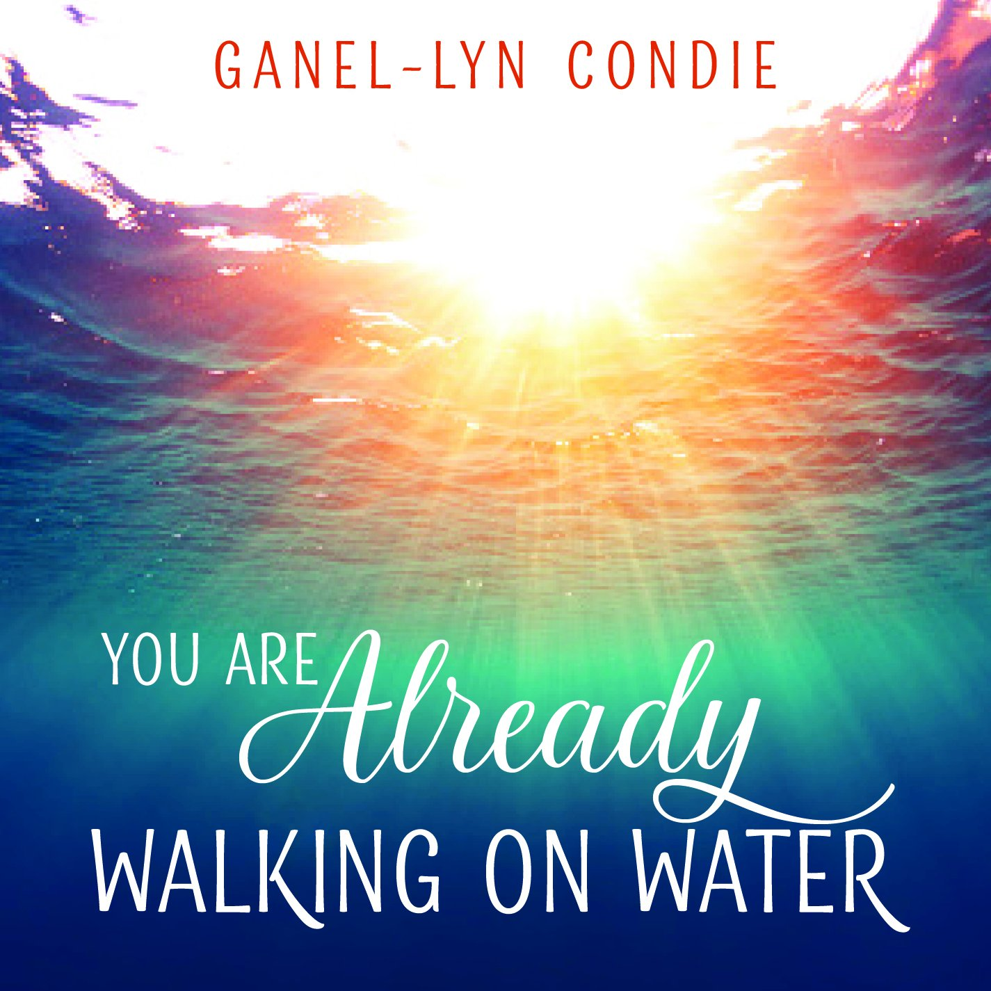 You Are Already Walking on Water PDF