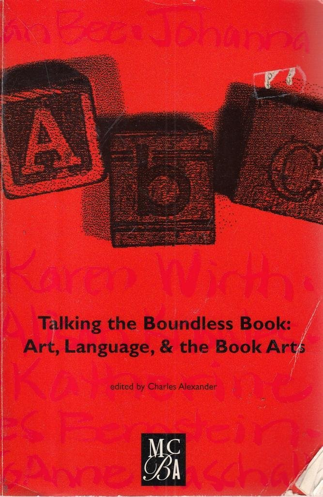 Image for Talking the Boundless Book: Art, Language, and the Book Arts