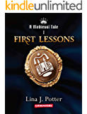 First Lessons: A Strong Woman in the Middle Ages (A Medieval Tale Book 1)
