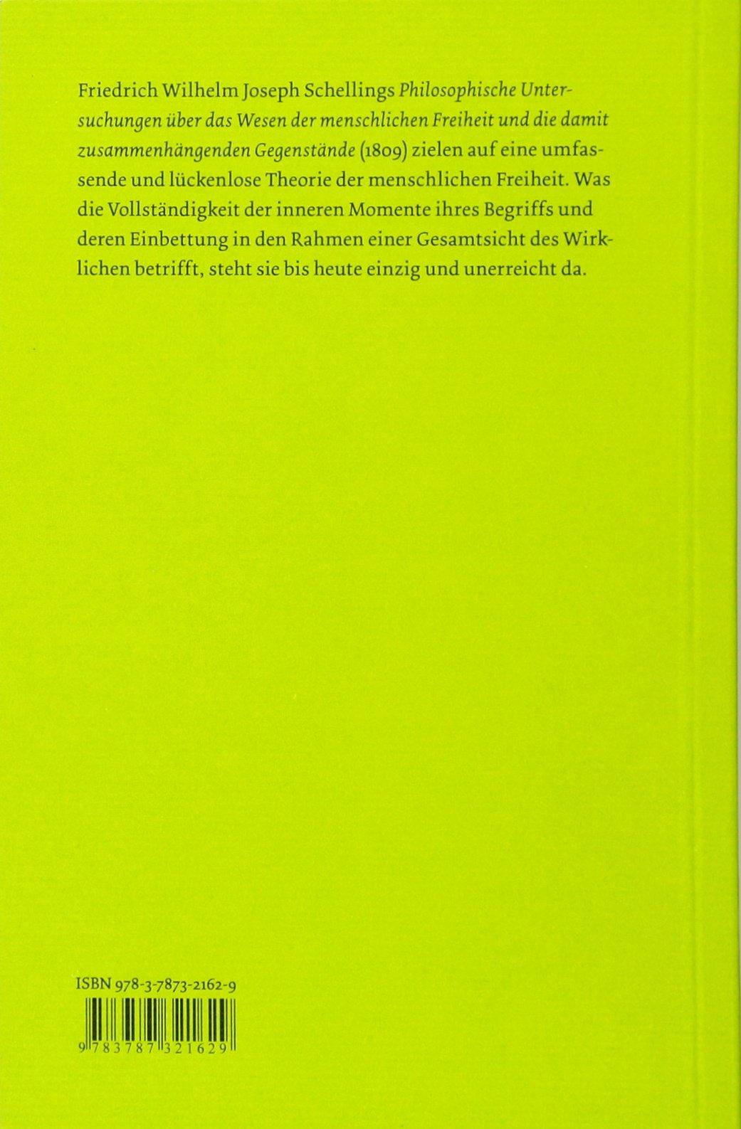 Über das Wesen der menschlichen Freiheit Philosophische Bibliothek ...