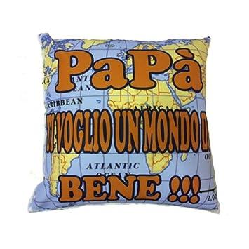 Papa Cuscino Da Arredo Papà Ti Voglio Un Mondo Di Bene Amazonit