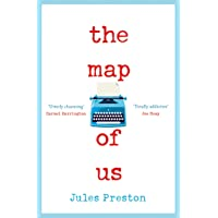 The Map of Us: The Breakout Uplifting Feel Good Fiction Bestseller of the Year!