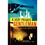 Very Private Gentleman: A Novel