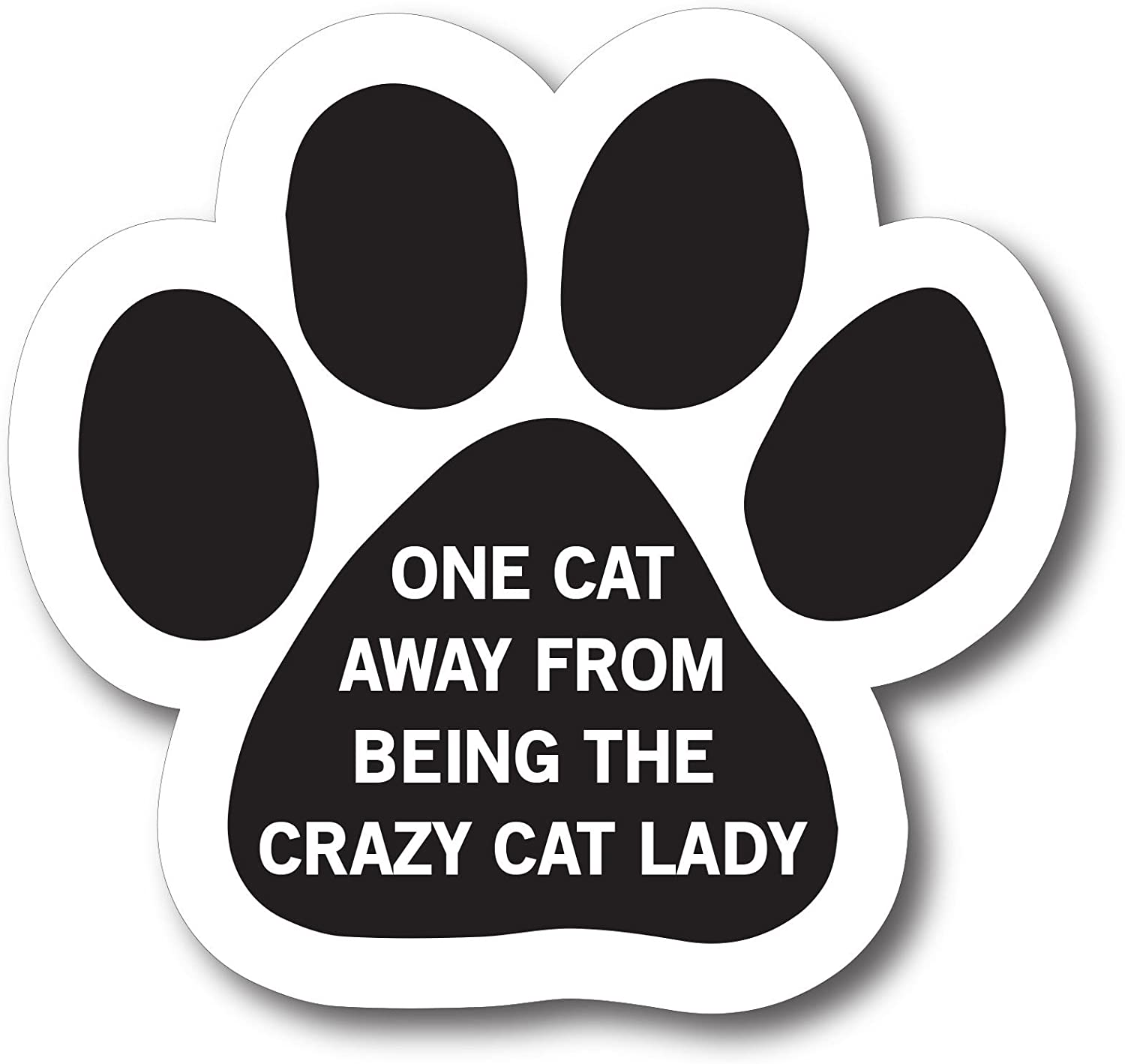 Magnet Me Up One Cat Away from Being The Crazy Cat Lady Pawprint Car Magnet Paw Print Auto Truck Decal Magnet