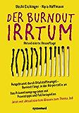 Der Burnout-Irrtum: Ausgebrannt durch Vitalstoffmangel - Burnout fängt in der Körperzelle anDas Präventionsprogramm mit Praxistipps und FallbeispielenJetzt Wissen zum Thema Jod (German Edition)