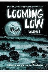 Looming Low Volume I Paperback