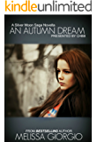 An Autumn Dream (Silver Moon Saga)