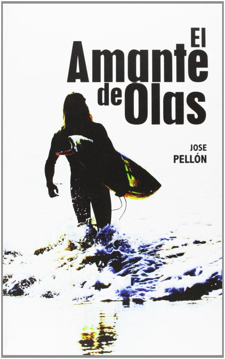 El amante de olas i el origen: Amazon.es: Jose Pellón, Jose Pellón: Libros