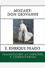 Mozart: Don Giovanni: Traduccion al Espanol y Comentarios (Opera en Espanol) (Spanish Edition) Kindle Edition