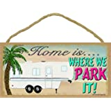 """Beach Home Is Where We Park It 5th Wheel Camping Camper Sign Plaque 5""""x10"""""""