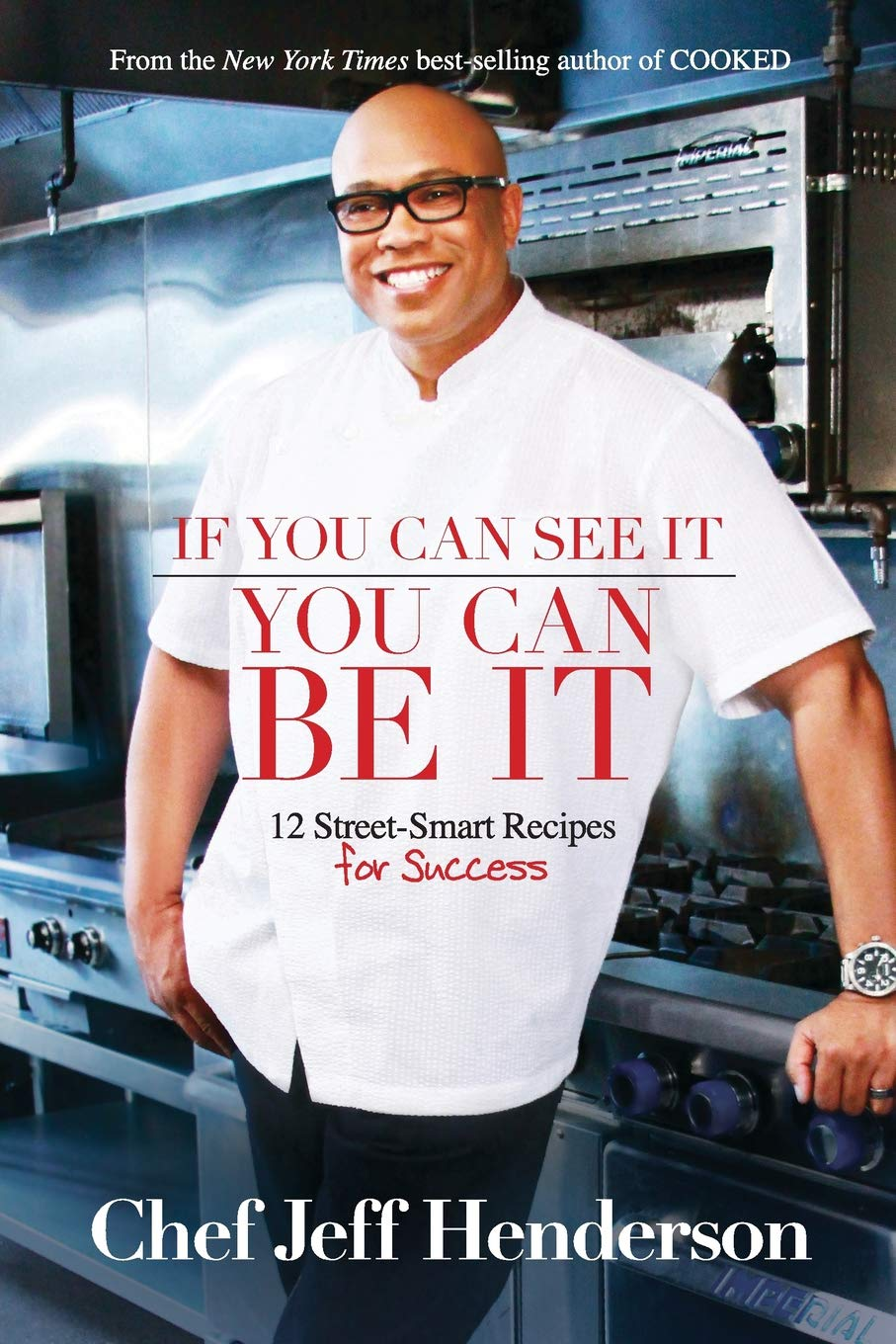 Download If You Can See It, You Can Be It: 12 Street-Smart Recipes for Success PDF