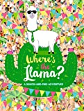 Where's the Llama?: A Search-and-Find Adventure (Search & Find)