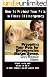 Emergency Pet Protection and Survival Planning