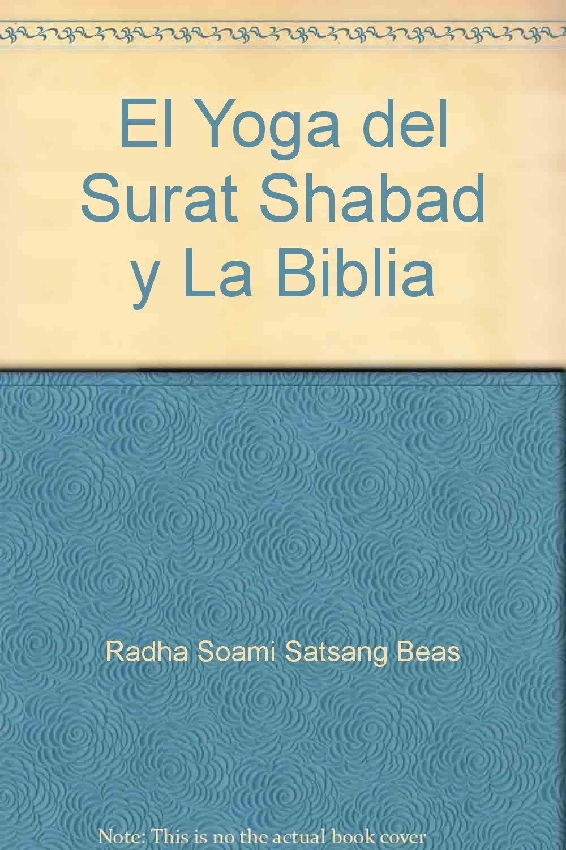 El Yoga del Surat Shabad y La Biblia: Amazon.com: Books