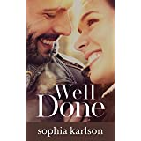 Well Done: A contemporary romance novella